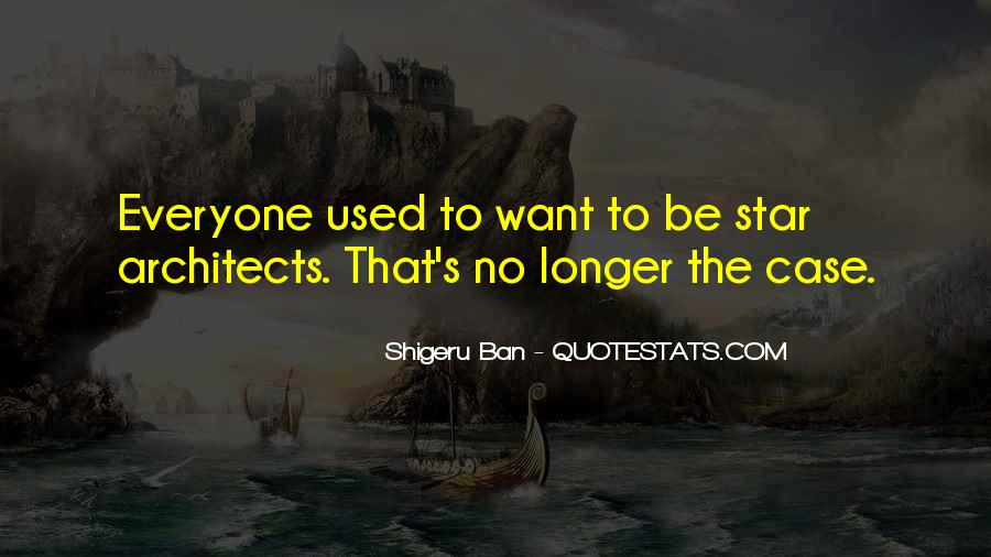 Quotes About Ban #30153