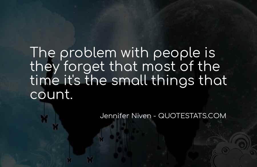 Small Things Count Quotes #1105142