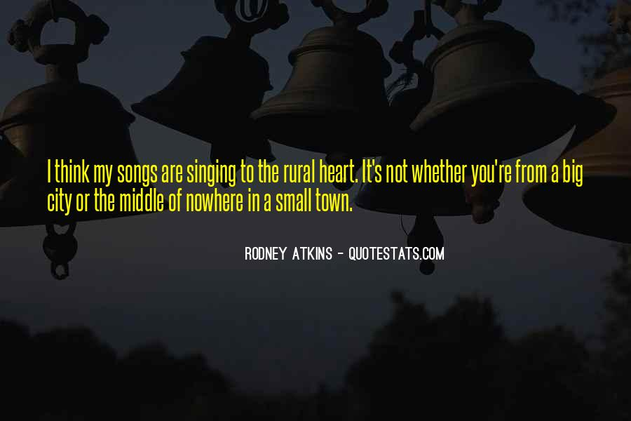 Small Town Vs. Big City Quotes #1477094
