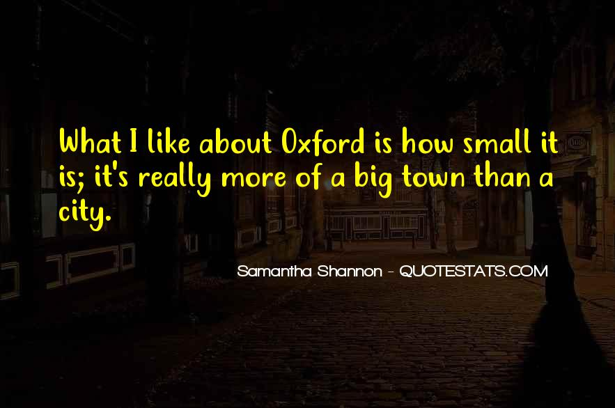 Small Town Vs. Big City Quotes #4800