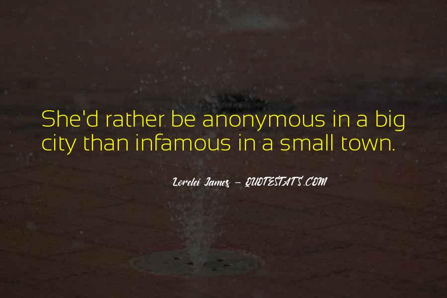 Small Town Vs. Big City Quotes #485974