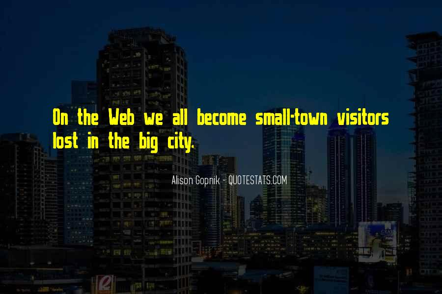 Small Town Vs. Big City Quotes #963662