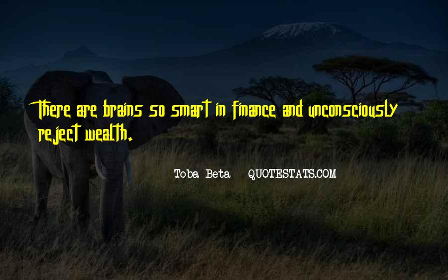 Smart Brains Quotes #211040