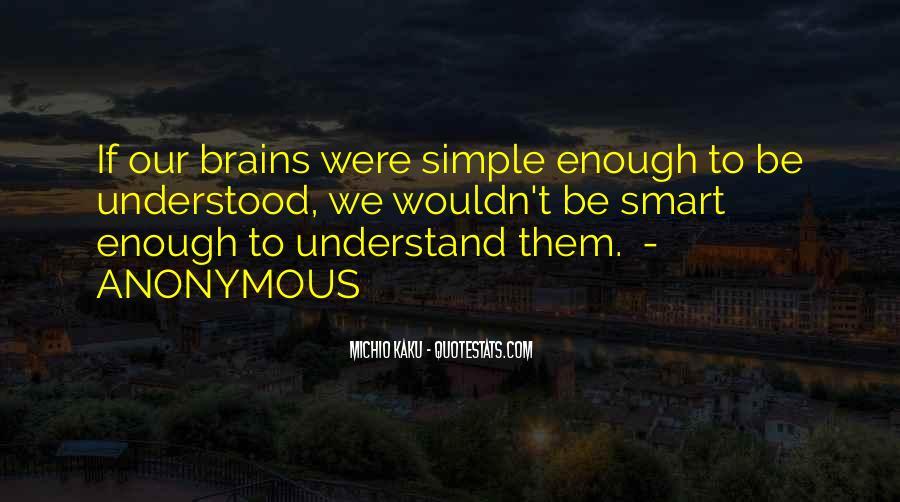 Smart Brains Quotes #222298