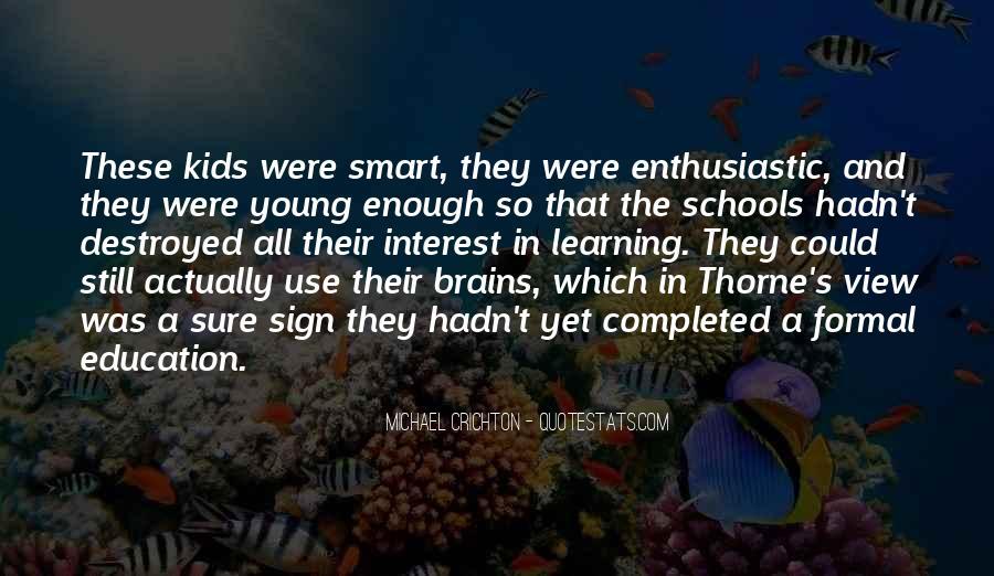 Smart Brains Quotes #786905