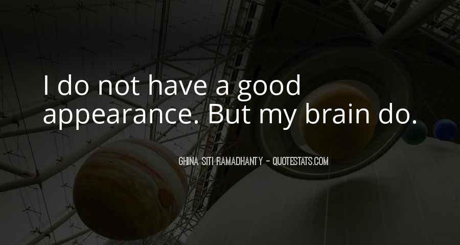 Smart Brains Quotes #828261