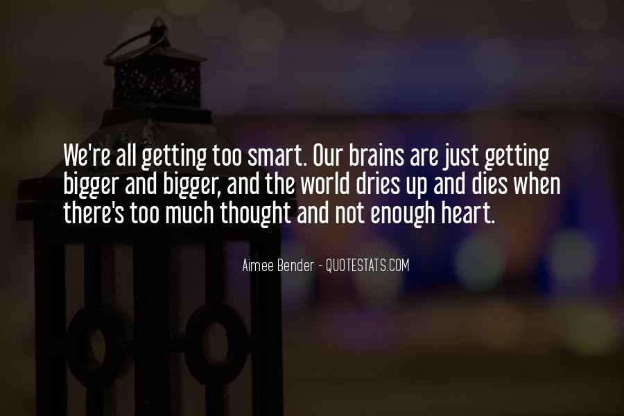 Smart Brains Quotes #863809
