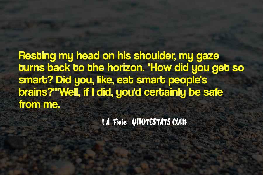 Smart Brains Quotes #980748