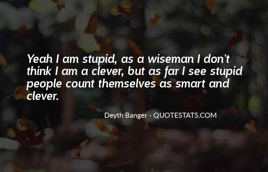 Smart Clever Quotes #731413