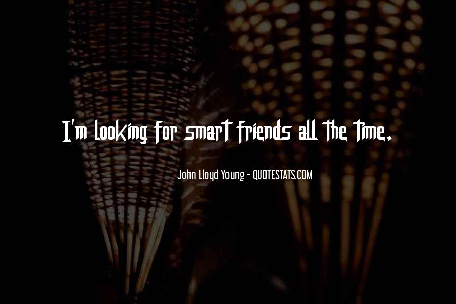 Smart Looking Quotes #1310643