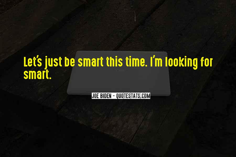 Smart Looking Quotes #16794