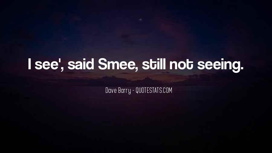Smee Quotes #1074172