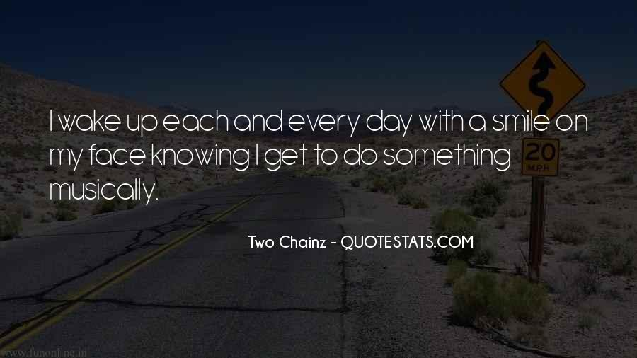 Smile Each Day Quotes #321875