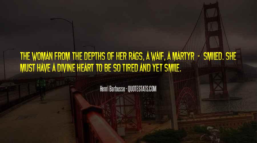 Smile Even Tired Quotes #1775132