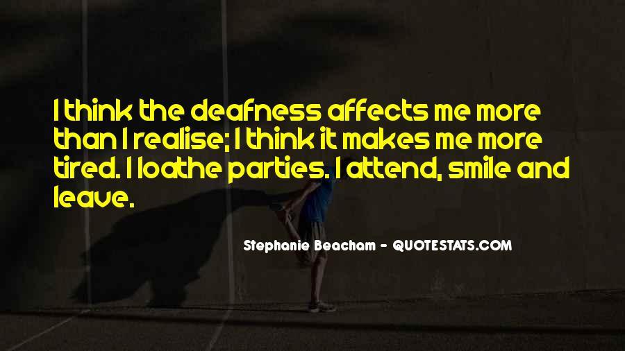 Smile Even Tired Quotes #251024