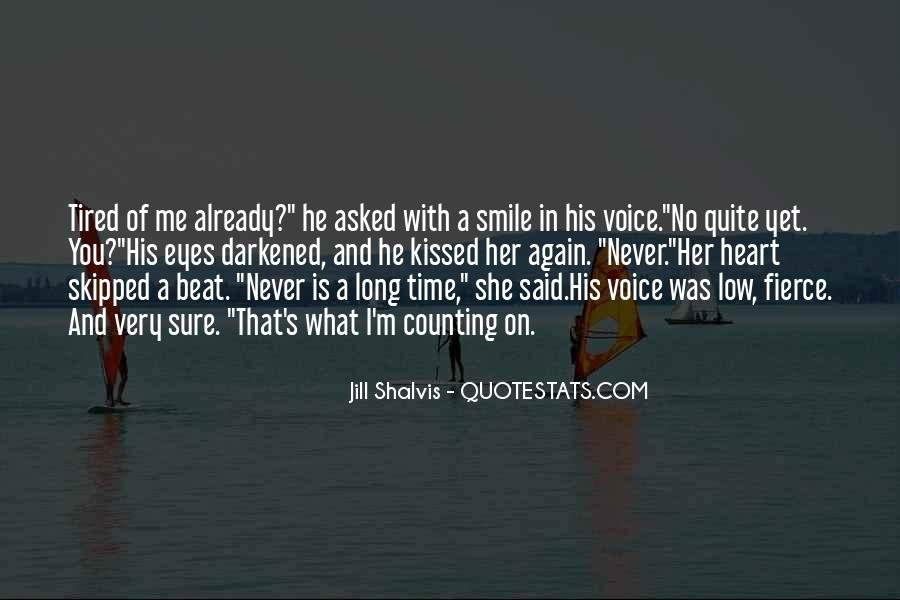 Smile Even Tired Quotes #450167
