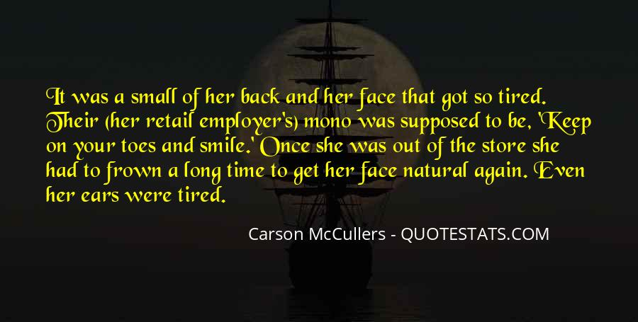 Smile Even Tired Quotes #683160