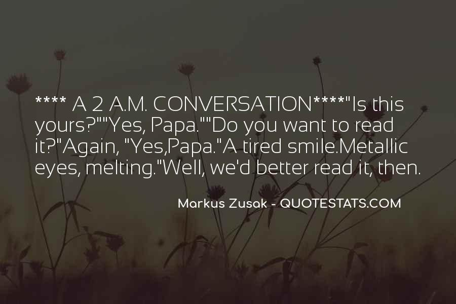 Smile Even Tired Quotes #916751