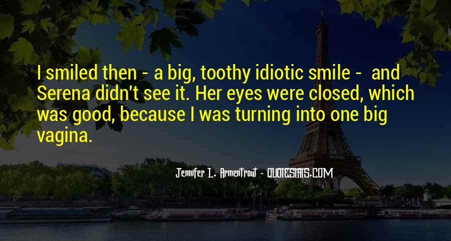 Smile Eyes Closed Quotes #1713647