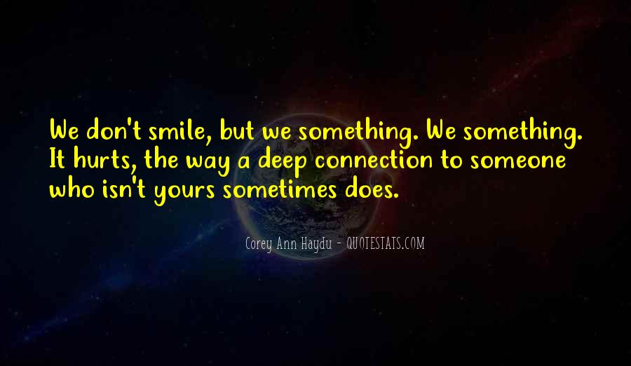 Smile Hurts Most Quotes #1229064