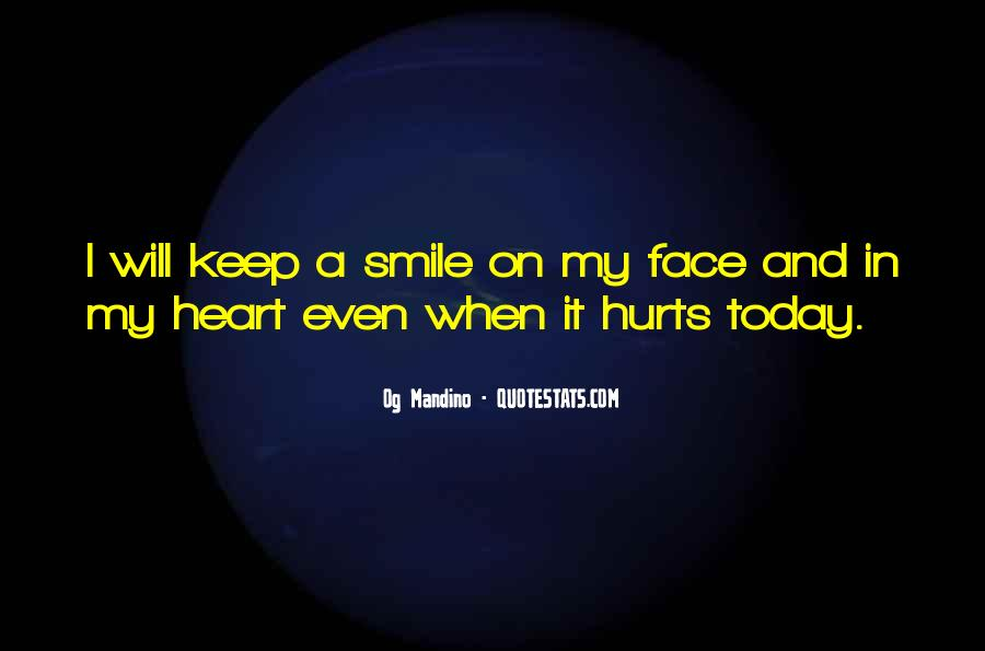Smile Hurts Most Quotes #1752254