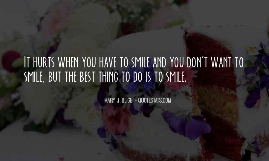 Smile Hurts Most Quotes #417465