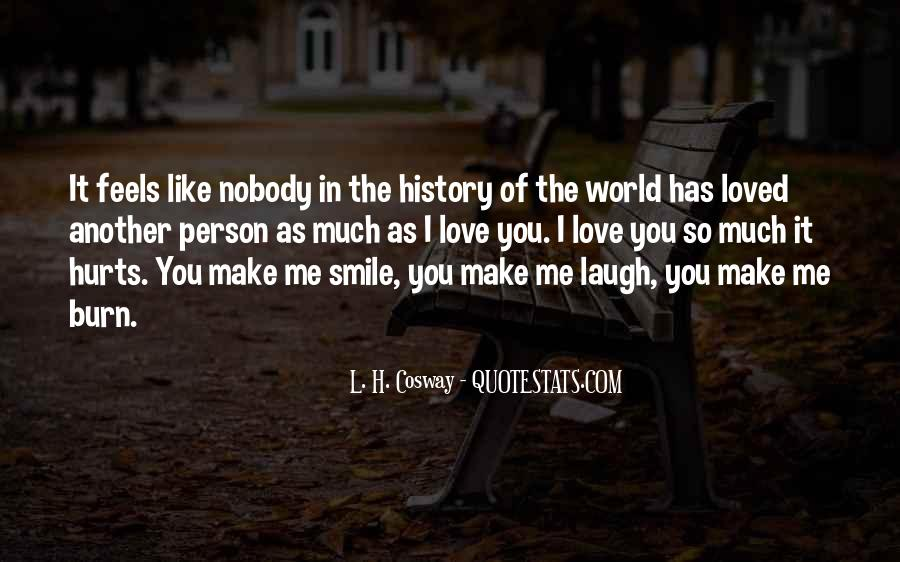 Smile Hurts Most Quotes #41849