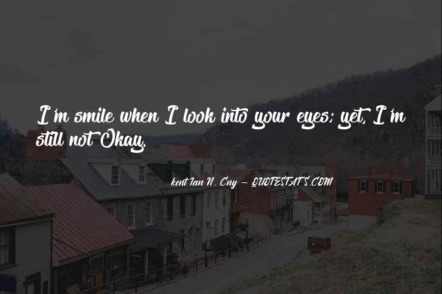 Smile Hurts Most Quotes #599545