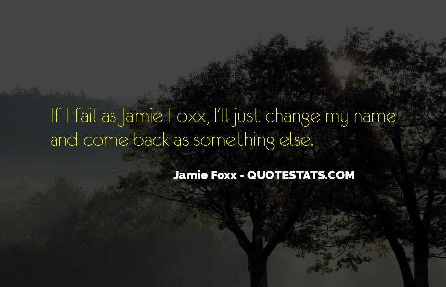 Quotes About Jamie Foxx #1073058