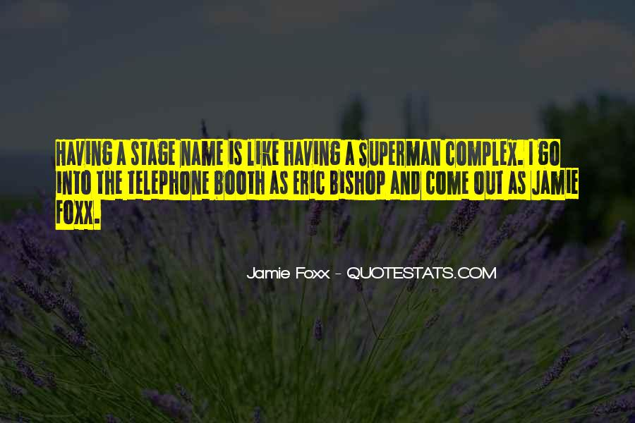 Quotes About Jamie Foxx #1134530