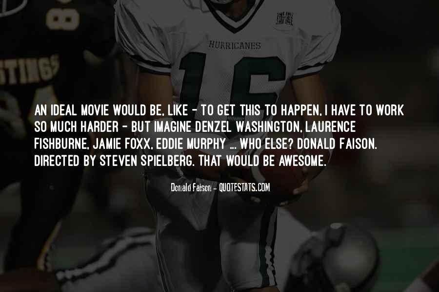 Quotes About Jamie Foxx #1350373
