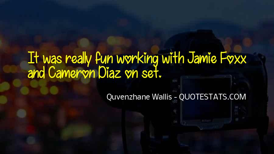 Quotes About Jamie Foxx #1371822