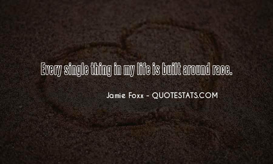 Quotes About Jamie Foxx #1837455