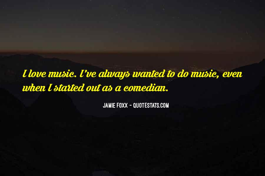 Quotes About Jamie Foxx #1859380