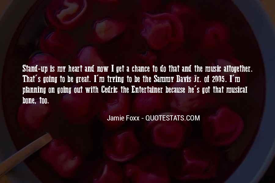 Quotes About Jamie Foxx #1863793