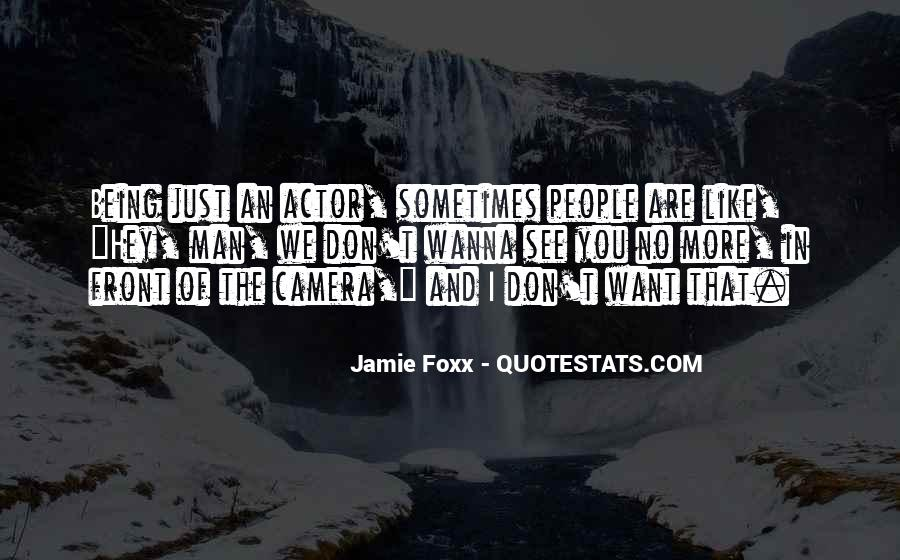 Quotes About Jamie Foxx #335087