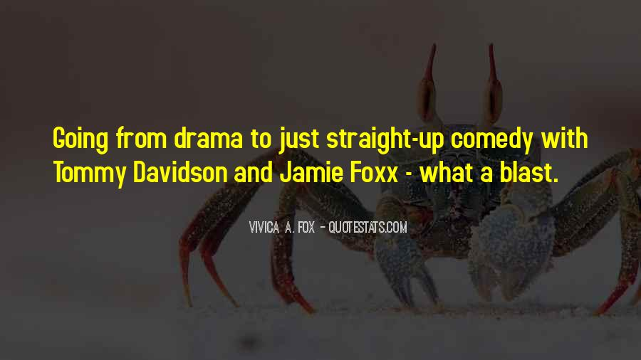 Quotes About Jamie Foxx #567156