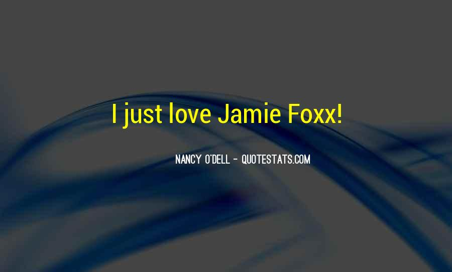 Quotes About Jamie Foxx #854310