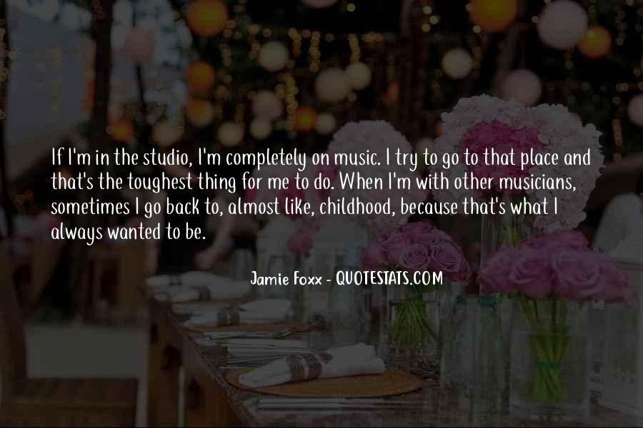 Quotes About Jamie Foxx #988473