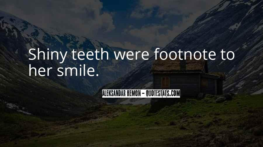 Smile Teeth Quotes #1117260