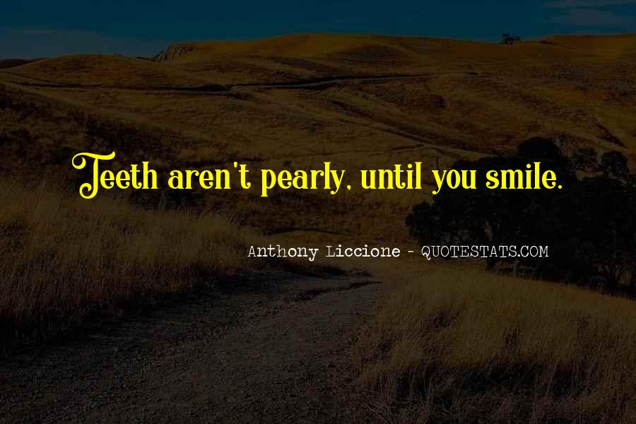 Smile Teeth Quotes #1583937