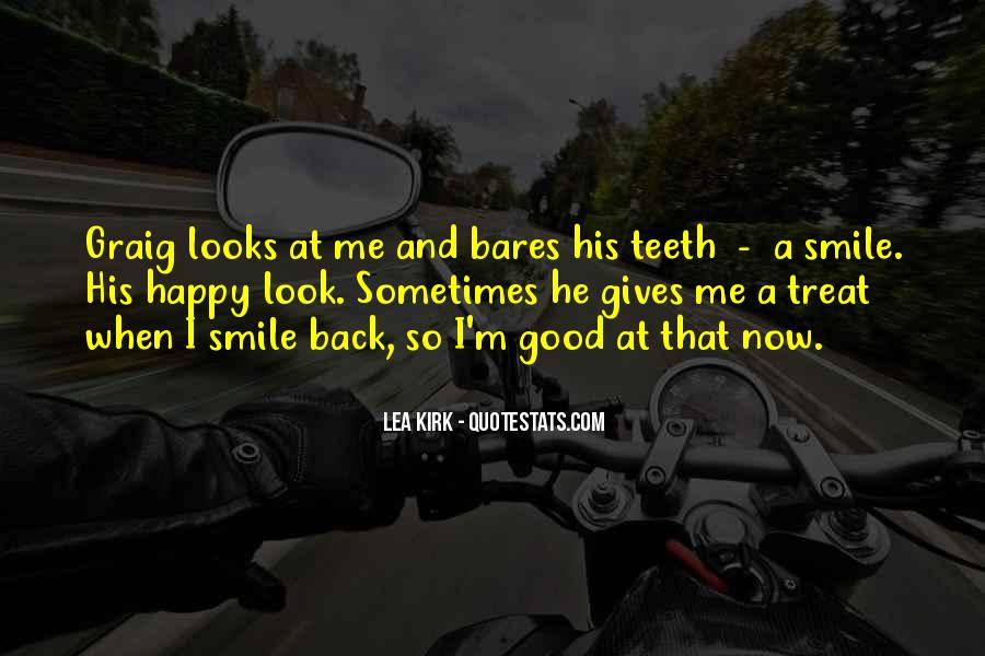 Smile Teeth Quotes #1668623