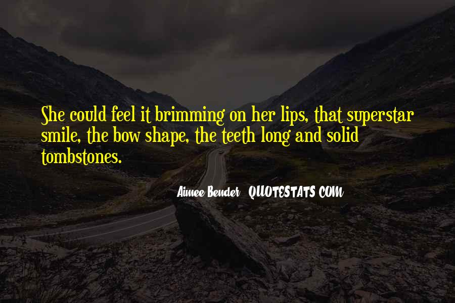Smile Teeth Quotes #196359