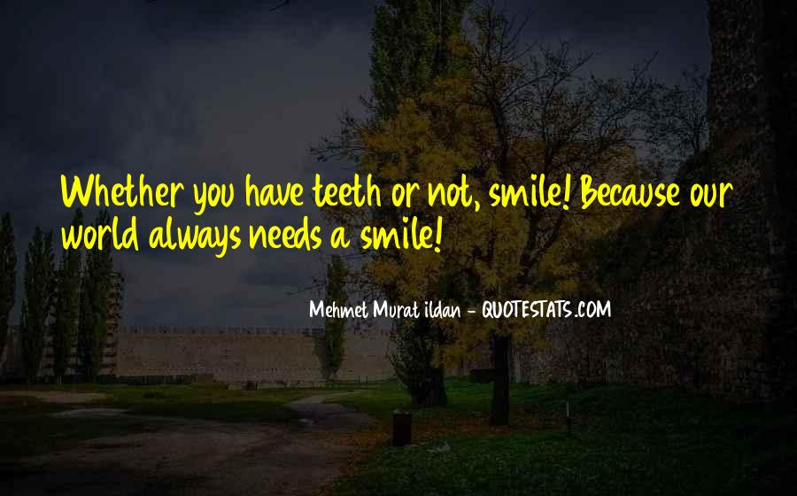 Smile Teeth Quotes #579381