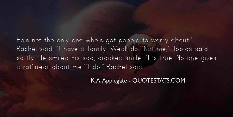 Smile When You Sad Quotes #108919