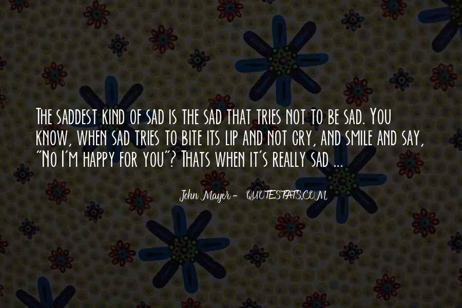 Smile When You Sad Quotes #1231567