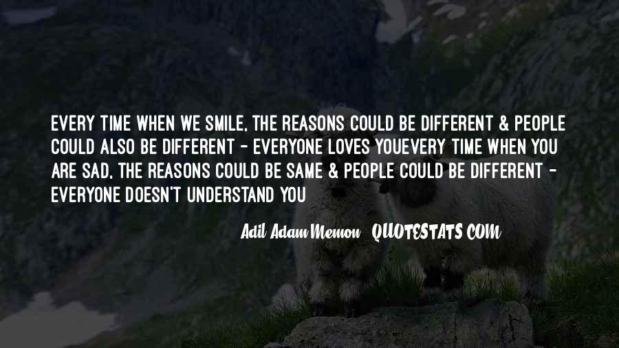 Smile When You Sad Quotes #1546309