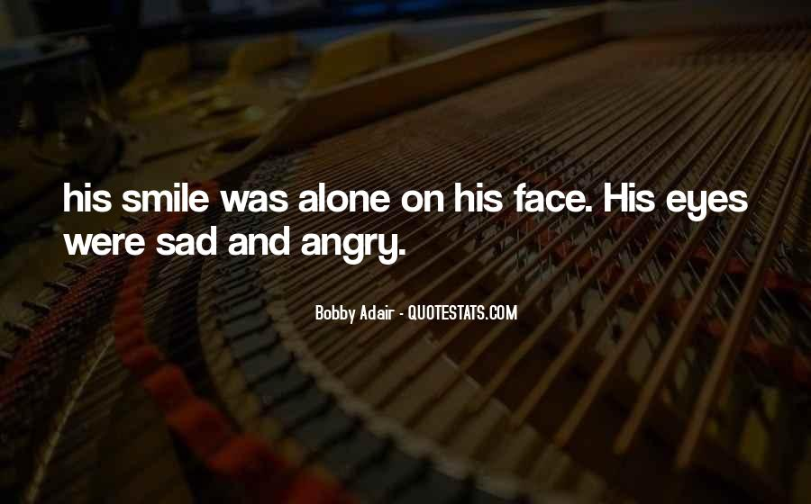 Smile When You Sad Quotes #275029