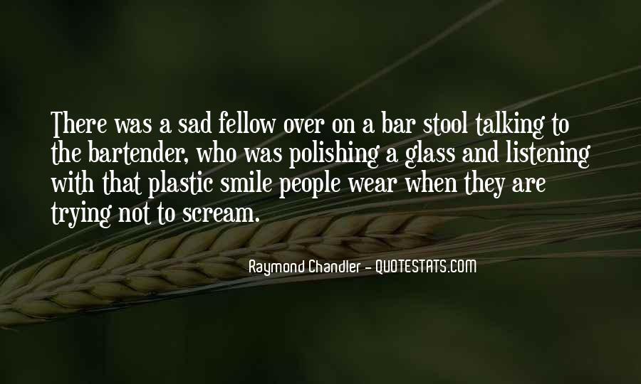 Smile When You Sad Quotes #279139