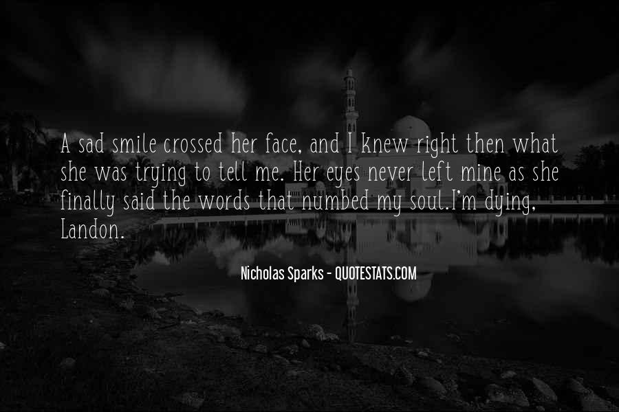 Smile When You Sad Quotes #306813